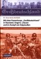 Rehfeldt: Mit dem Panzerkorps Grossdeutschland in Russland,