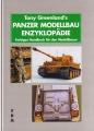 Tony Greenlands Panzer Modellbau Enzyklopädie