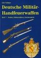 Udo Vollmer: Deutsche Militär-Handfeuerwaffen, Heft 7