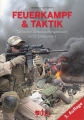 Feuerkampf & Taktik, Taktischer Schusswaffengebrauch im 21. Jh.