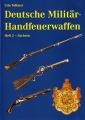 Udo Vollmer: Deutsche Militär-Handfeuerwaffen, Heft 2