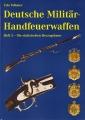 Udo Vollmer: Deutsche Militär-Handfeuerwaffen, Heft 3