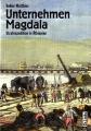 Volker Matthies: Unternehmen Magdala