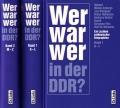 Wer war wer in der DDR? Ein Lexikon ostdeutscher Biographien
