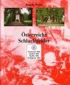 Arndt Preil: Österreichs Schlachtfelder Band 4