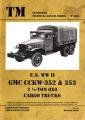 U.S. WW II GMC CCKW-352 & 353 2,5t 6X6 Cargo Trucks