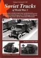 Sowjetische Lastkraftwagen des zweiten Weltkrieges im Dienste