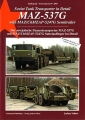 Sowjetischer Panzertransporter MAZ-537G mit MAZ/ChMZAP-5247G