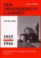 Robert Striffler: Minenkrieg in Ladinien (Col di Lana) 1915-16