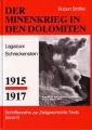 Robert Striffler: Minenkrieg in den Dolomiten 1915-1917