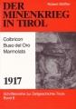 Robert Striffler: Minenkrieg in Tirol 1917