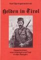 Karl Springenschmid: Helden in Tirol