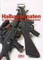 Frank Weissert: Halbautomaten für Schützen, Jäger, Security ...