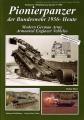 Pionierpanzer der Bundeswehr 1956 bis heute