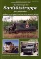 Die Fahrzeuge der Sanitätstruppe der Bundeswehr