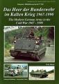 Das Heer der Bundeswehr im Kalten Krieg 1967-1990