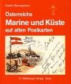Österreichs Marine und Küste auf alten Postkarten