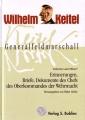 Wilhelm Keitel - Generalfeldmarschall: Verbrecher oder Offizier?