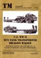 U.S. WW II M25 Tank Transporter DRAGON WAGON