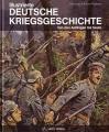 Illustrierte Deutsche Kriegsgeschichte: Von den Anfängen - heute