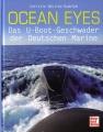 Ocean Eyes - Das U-Boot-Geschwader der Deutschen Marine