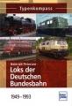 Typenkompass - Loks der Deutschen Bundesbahn 1949-1993