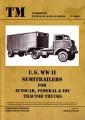 U.S. WW II Semitrailers for Autocar, Federal & IHC Tractor Truck