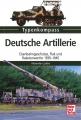 Typenkompass - Deutsche Artillerie-Geschütze 1933-1945