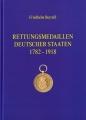 Rettungsmedaillen Deutscher Staaten 1782 - 1918