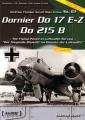 Dornier Do 17 E-Z, Do 215 B - Der fliegende Bleistift ...