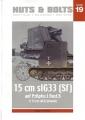 15cm sIG33 (Sf) auf Pz.Kpfw. I Ausf.B & 15cm sIG33 towed gun