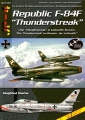 Republic F-84F Thunderstreak - Die Thunderstreak im Dienste