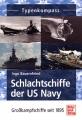 Typenkompass - Schlachtschiffe der US Navy