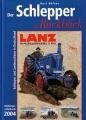Der Schlepper im Rückblick - Oldtimer Jahrbuch 2004