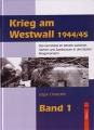 Krieg am Westwall 1944/45 - Band 1