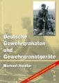 Deutsche Gewehrgranaten und Gewehrgranatgeräte bis 1945