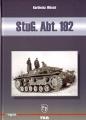 StuG. Abt. 192 - Einsatz- und Bilddokumentation 1940-1942