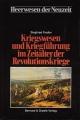 Kriegswesen und Kriegführung im Zeitalter der Revolutionskriege