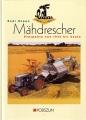 Claas Mähdrescher - Prospekte von 1934 bis heute