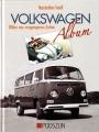 Volkswagen-Album - Bilder aus vergangenen Zeiten