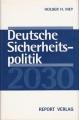 Deutsche Sicherheitspolitik 2030