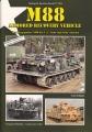 Der Bergepanzer M88 der U.S. Army und seine Abarten