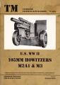 U.S. WW II - 105 mm Howitzers - M2A1 & M3