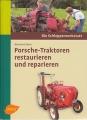 Porsche-Traktoren restaurieren und reparieren