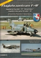 Fluglehrzentrum F-4F, Jagdgeschwader 72 Westfalen...
