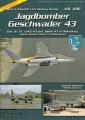 Jagdbomber Geschwader 43: Das JG 72, LeKG 43 und JaBoG 43...