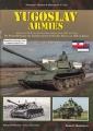 Yugoslav Armies - Die Panzerfahrzeuge der Jugoslawischen...