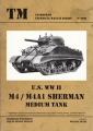 U.S. WW II M4 / M4A1 Sherman Medium Tank