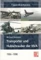 Typenkompass - Transporter und Hubschrauber der NVA 1956 - 1990