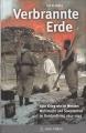 Verbrannte Erde - Wehrmacht und Sowjetarmee im Russlandkrieg